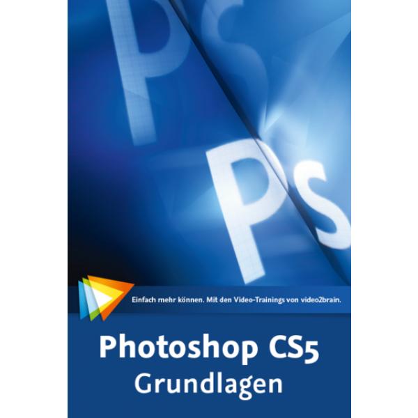 video2brain Photoshop CS5 - Grundlagen auf DVD (Box)