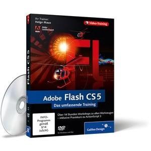 Adobe Flash CS5 - Das umfassende Training von Helge Maus